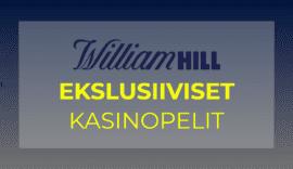 Eksklusiivisia pelejä William Hillillä