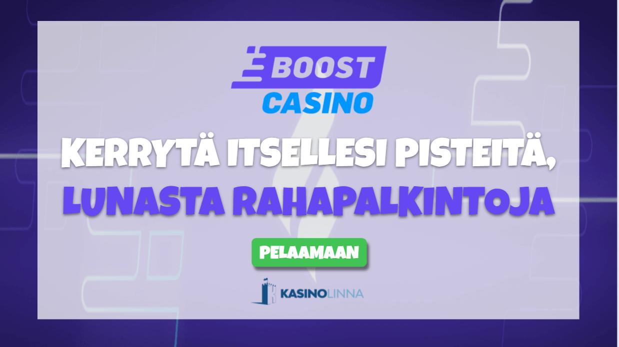 boost casino boost-pisteet