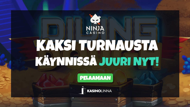 ninja casino turnaukset