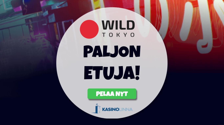 Nappaa Wild Tokyo Casinon mahtavat tarjoukset